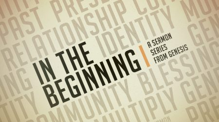 In The Beginning: Our Problem, Our Present | Dr. Shane Wood