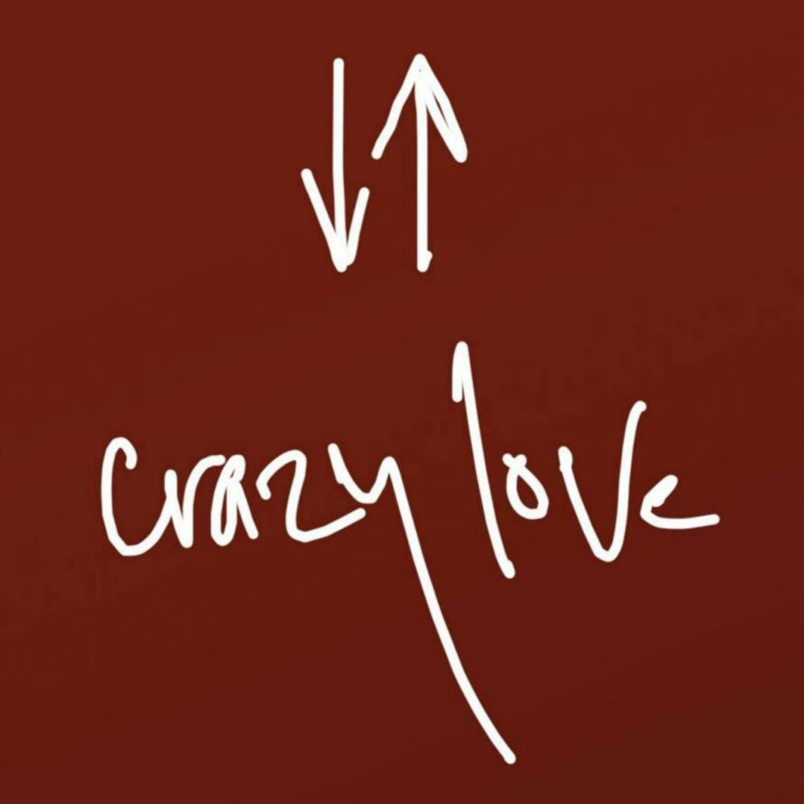 Crazy Love – Crazy Holy