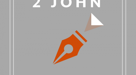 2 John – Chapter 1 (well, the only chapter)